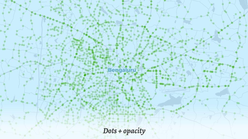 Dots + opacity