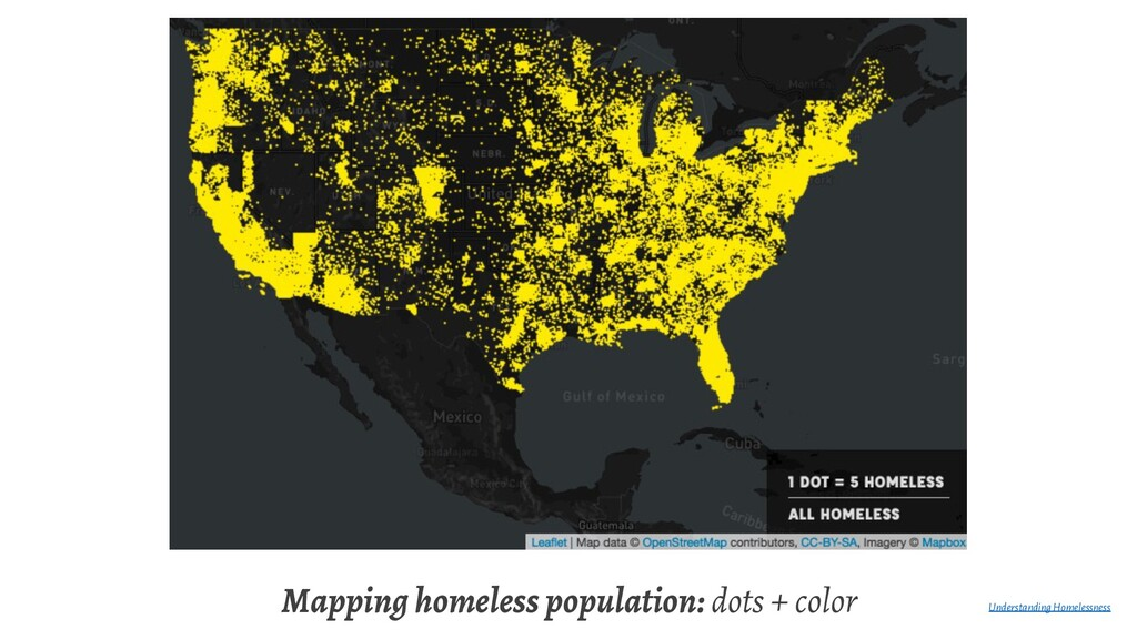 Mapping homeless population: dots + color Under...