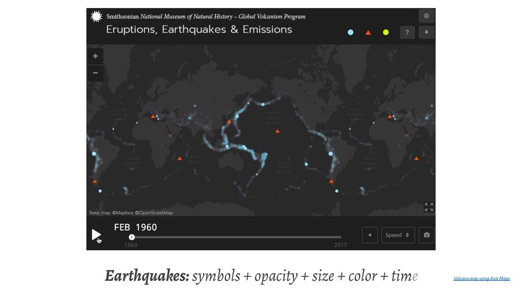 Earthquakes: symbols + opacity + size + color +...