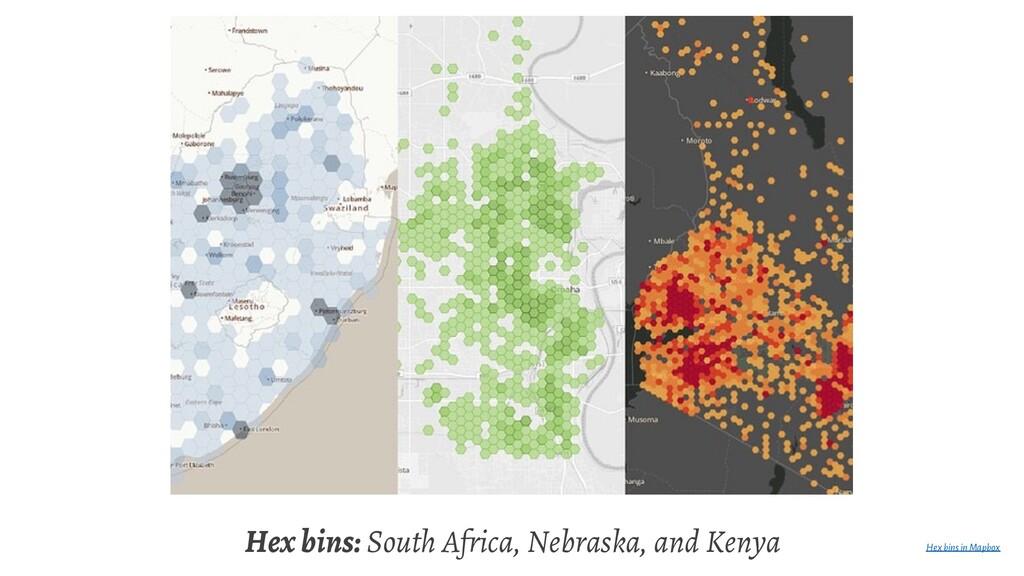 Hex bins: South Africa, Nebraska, and Kenya Hex...