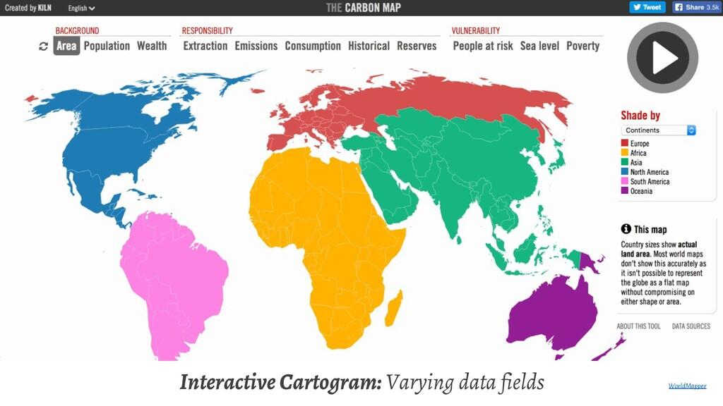 Interactive Cartogram: Varying data fields Worl...