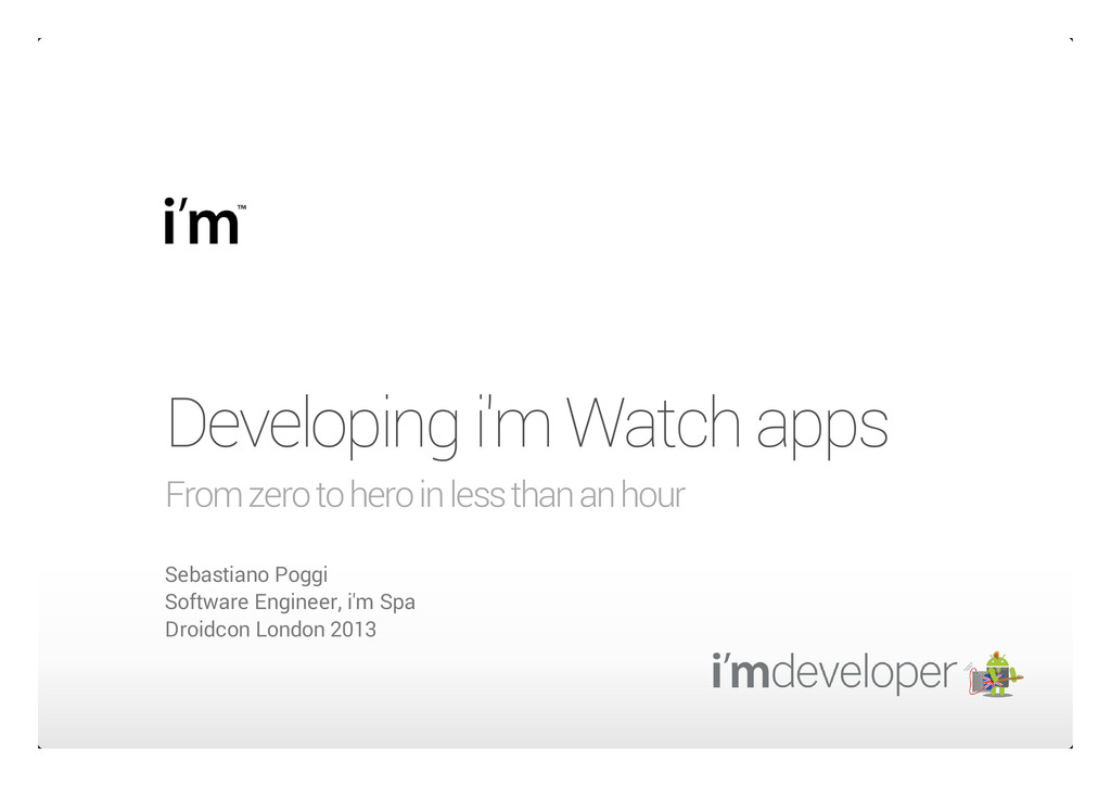 Developing i'm Watch apps From zero to hero in ...