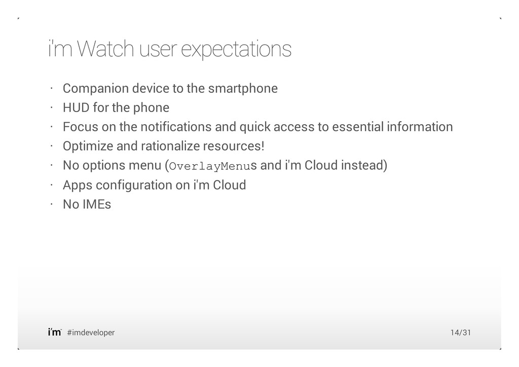 i'm Watch user expectations #imdeveloper Compan...