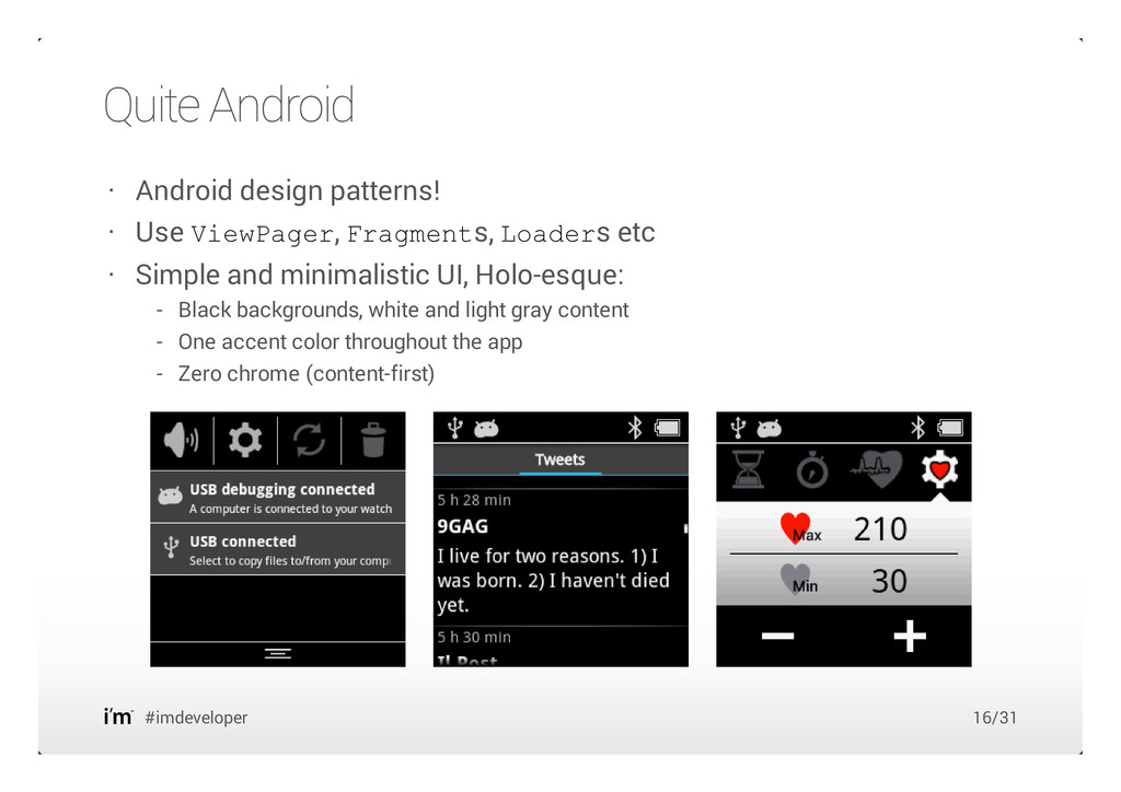 Quite Android #imdeveloper Android design patte...