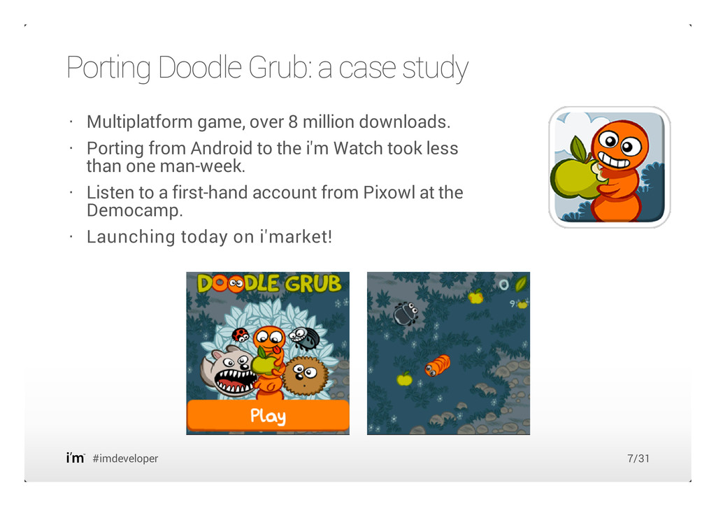 Porting Doodle Grub: a case study #imdeveloper ...
