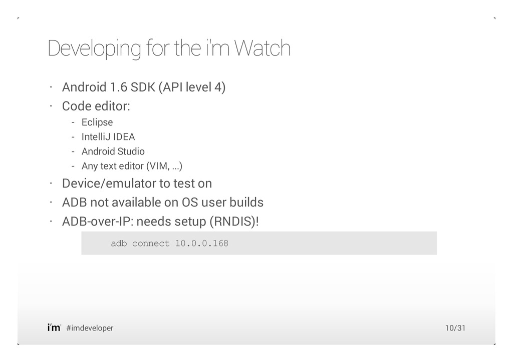 Developing for the i'm Watch #imdeveloper Andro...