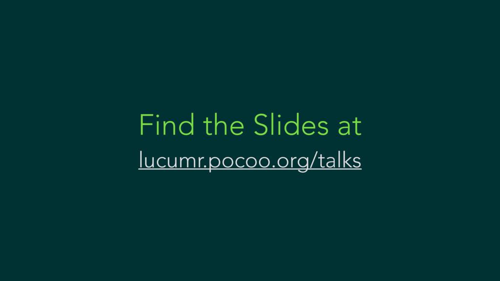 Find the Slides at lucumr.pocoo.org/talks