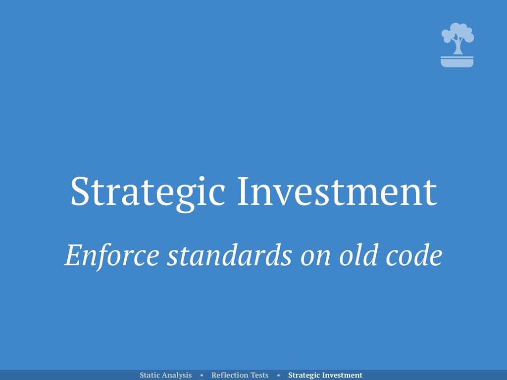 Strategic Investment Static Analysis • Reflecti...