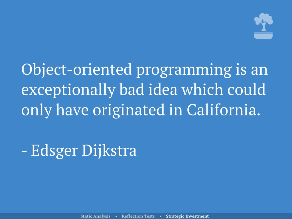 Object-oriented programming is an exceptionally...