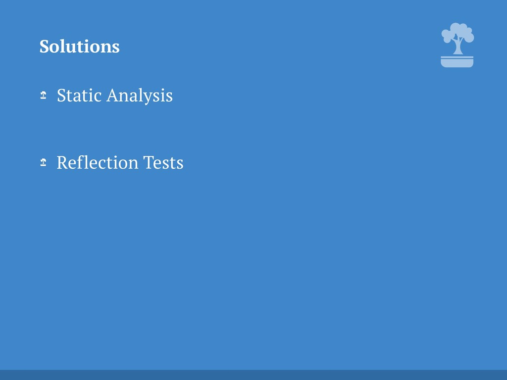 Static Analysis Reflection Tests Solutions
