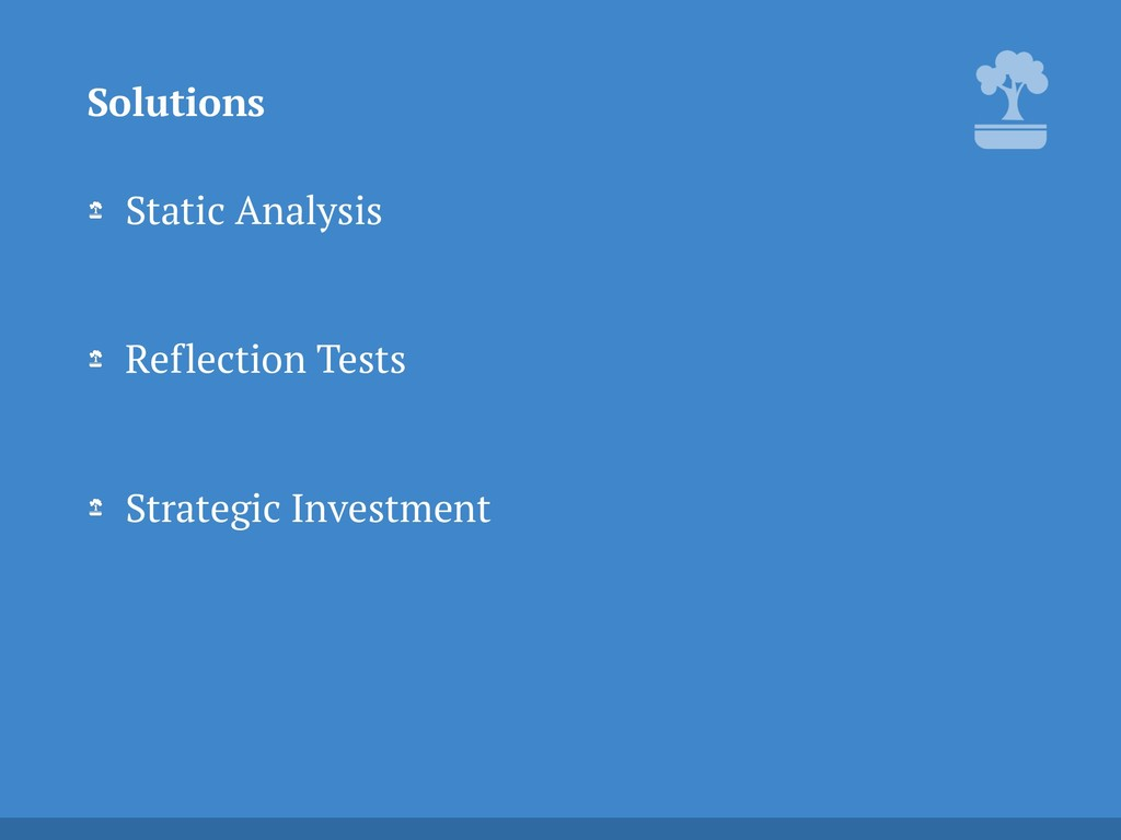 Static Analysis Reflection Tests Strategic In...
