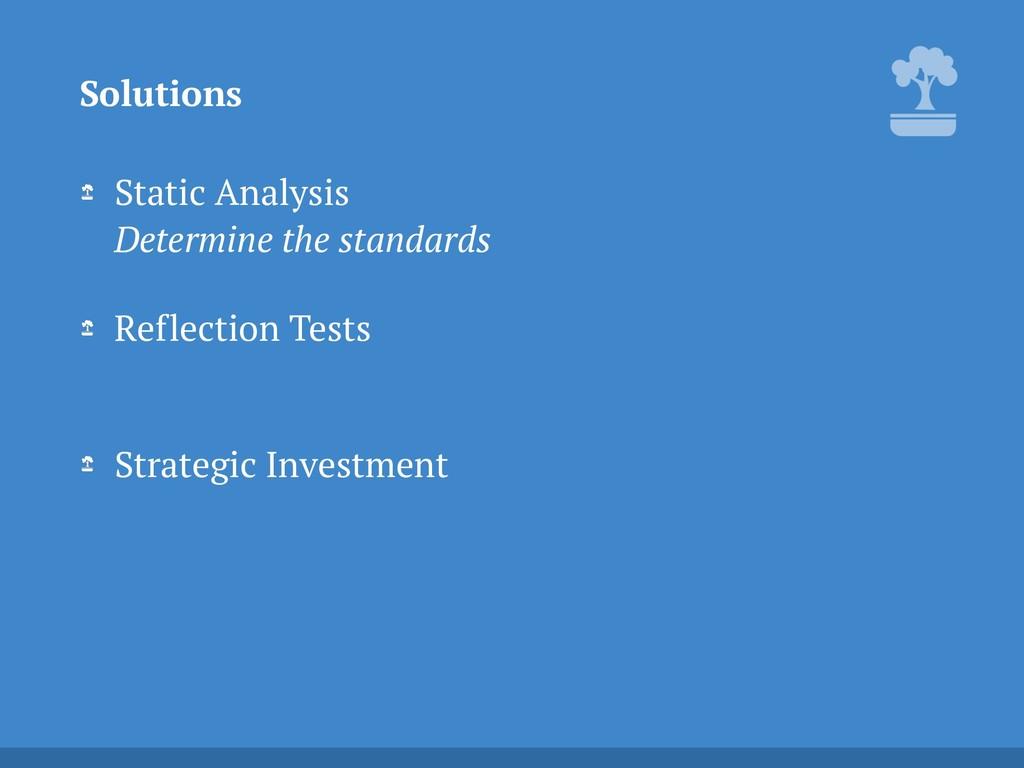 Static Analysis Determine the standards Reflec...