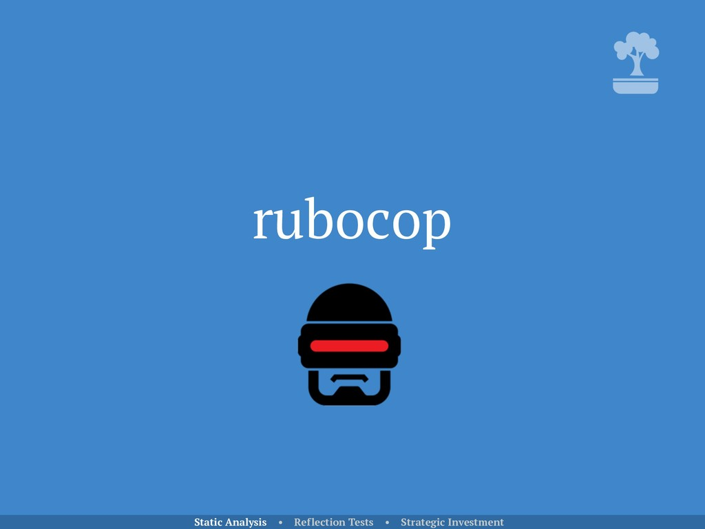 rubocop Static Analysis • Reflection Tests • St...