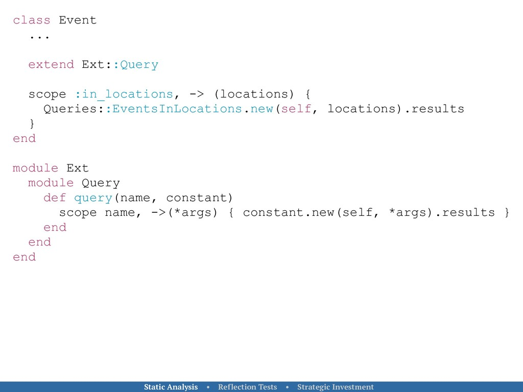 class Event ... extend Ext::Query scope :in_loc...