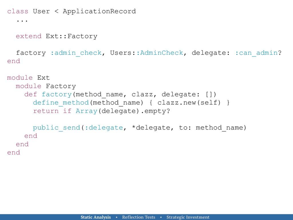 class User < ApplicationRecord ... extend Ext::...