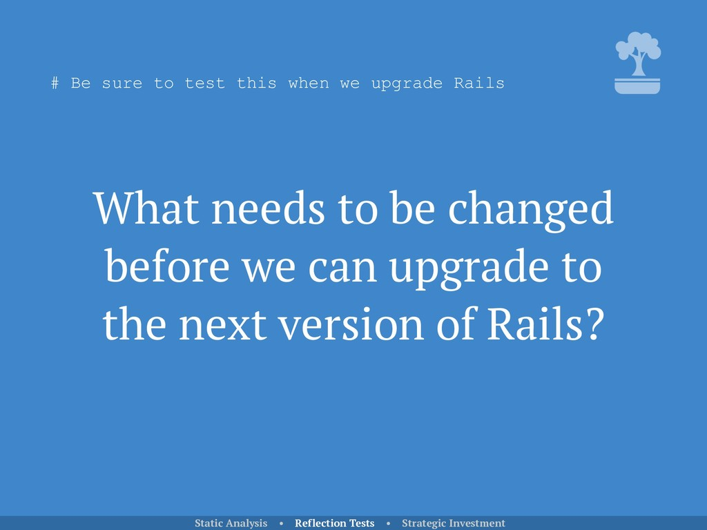 What needs to be changed before we can upgrade ...