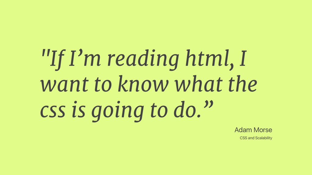 "Adam Morse CSS and Scalability ""If I'm reading ..."