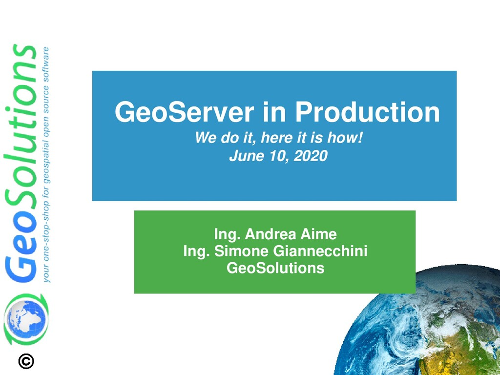 GeoServer in Production We do it, here it is ho...