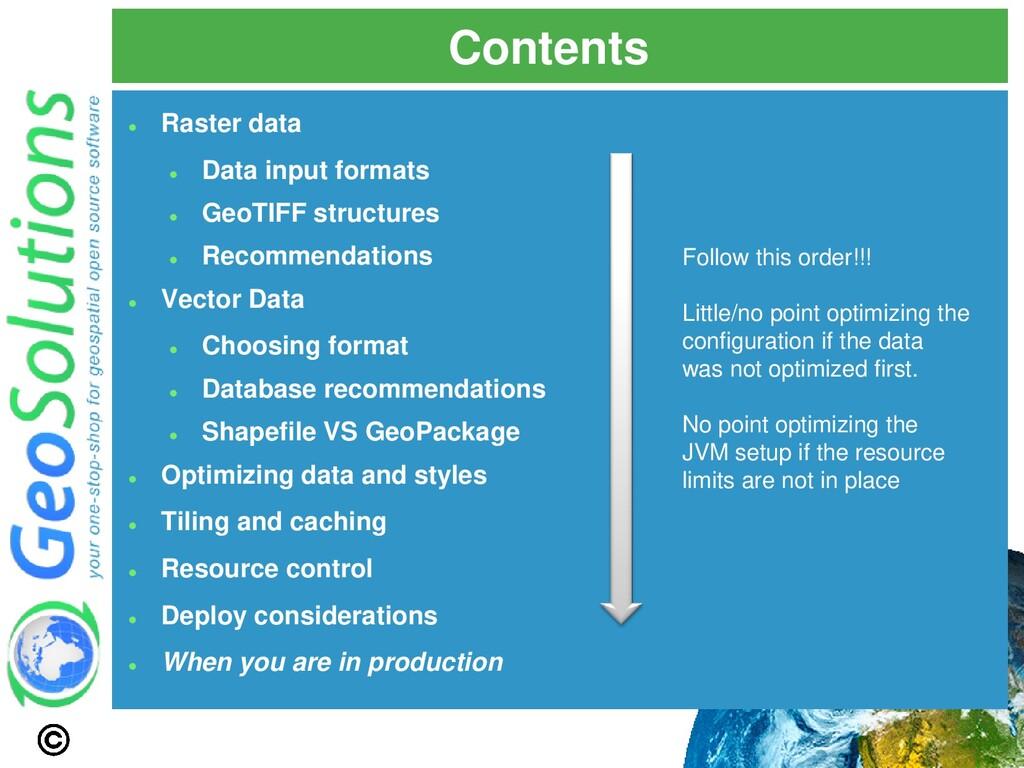 Contents ⚫ Raster data ⚫ Data input formats ⚫ G...