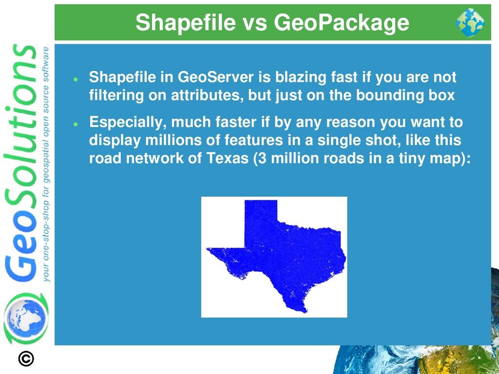 Shapefile vs GeoPackage ⚫ Shapefile in GeoServe...