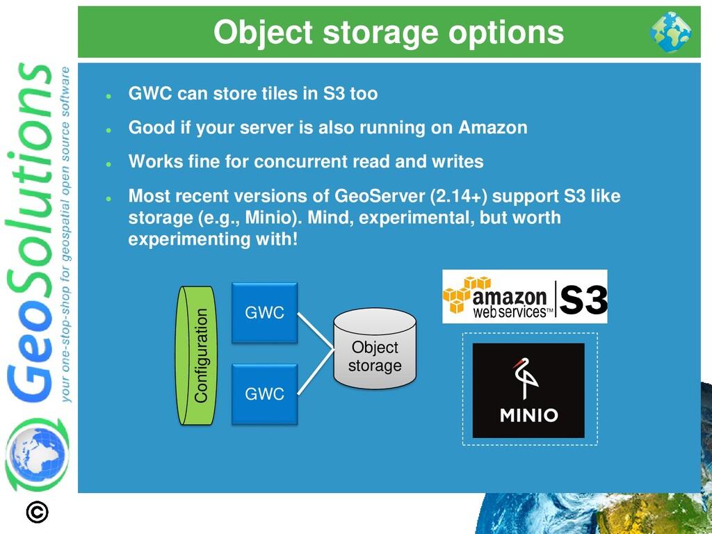 Object storage options GWC GWC Object storage C...