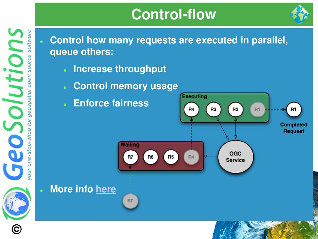 Control-flow ⚫ Control how many requests are ex...