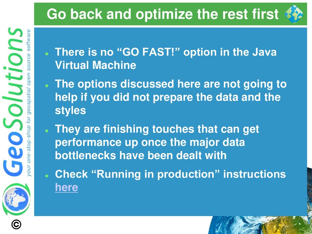 Go back and optimize the rest first ⚫ There is ...