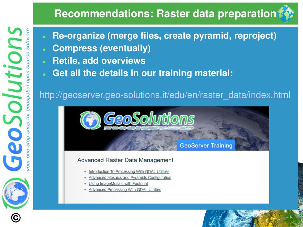 Recommendations: Raster data preparation ⚫ Re-o...