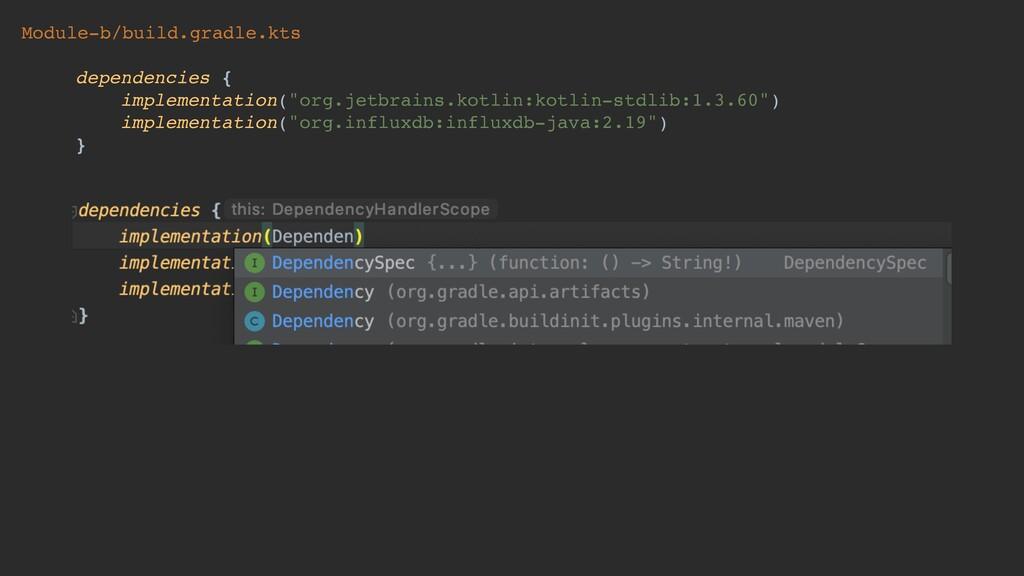 Module-b/build.gradle.kts dependencies { implem...