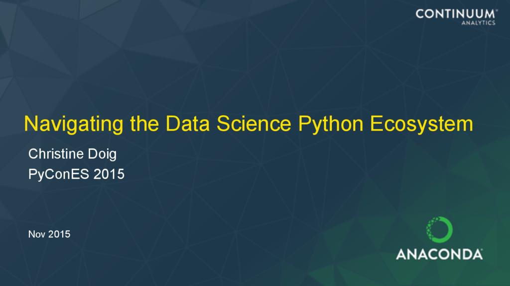 Navigating the Data Science Python Ecosystem Ch...