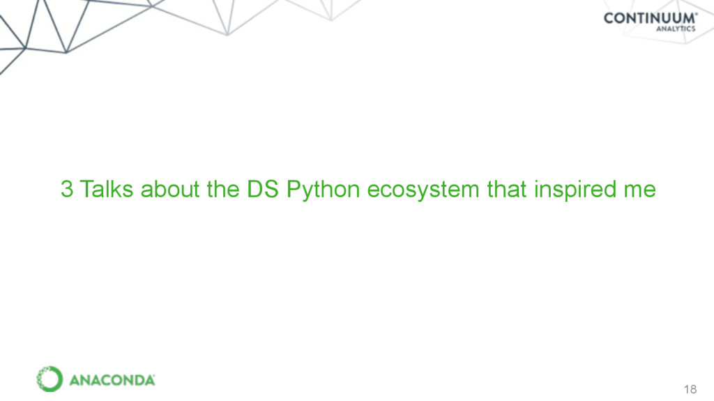 18 3 Talks about the DS Python ecosystem that i...