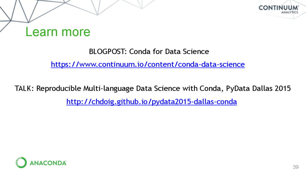39 https://www.continuum.io/content/conda-data-...