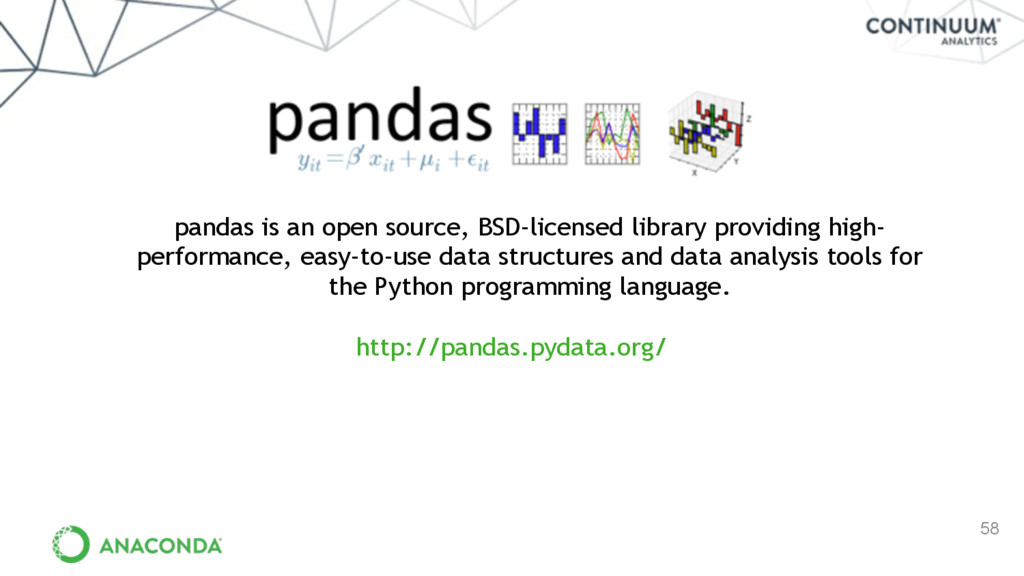 58 pandas is an open source, BSD-licensed libra...