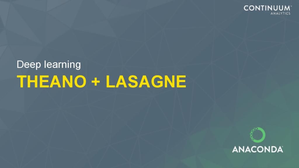 THEANO + LASAGNE Deep learning