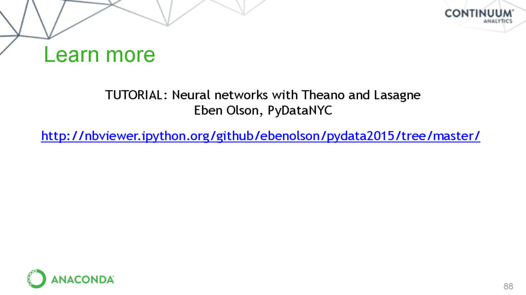 88 Learn more TUTORIAL: Neural networks with Th...