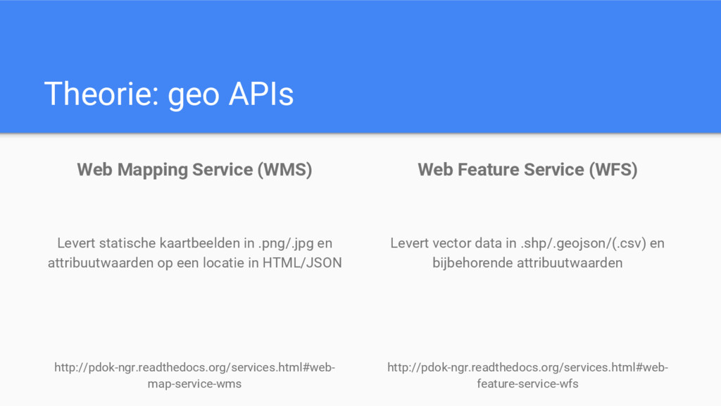 Theorie: geo APIs Web Mapping Service (WMS) Lev...