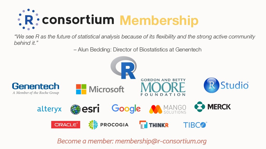 "Membership ""We see R as the future of statistic..."
