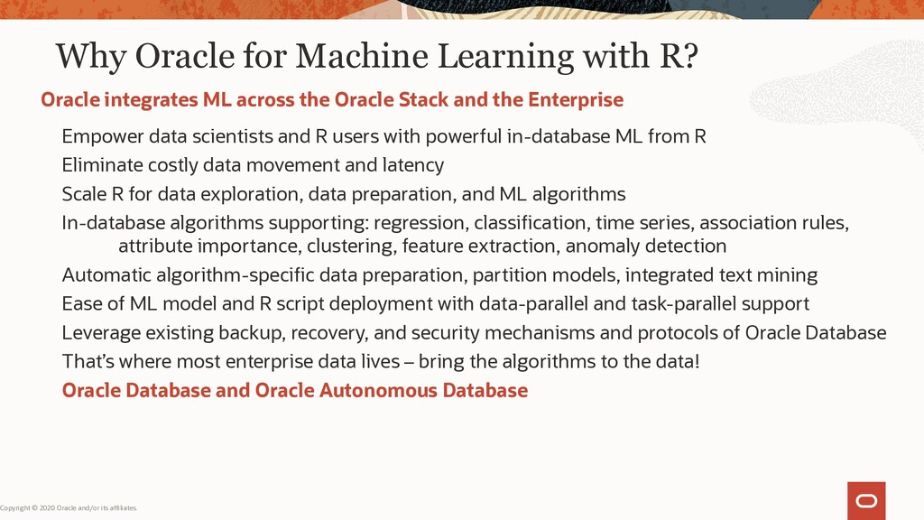Why Oracle for Machine Learning with R? Empower...
