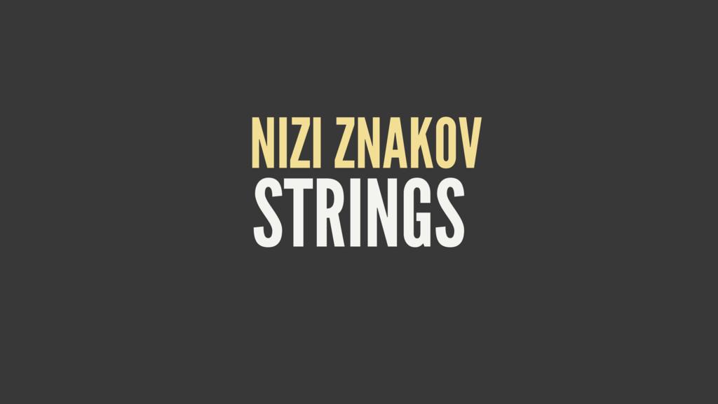 STRINGS NIZI ZNAKOV