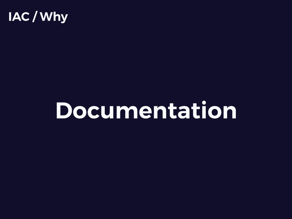 Documentation IAC / Why