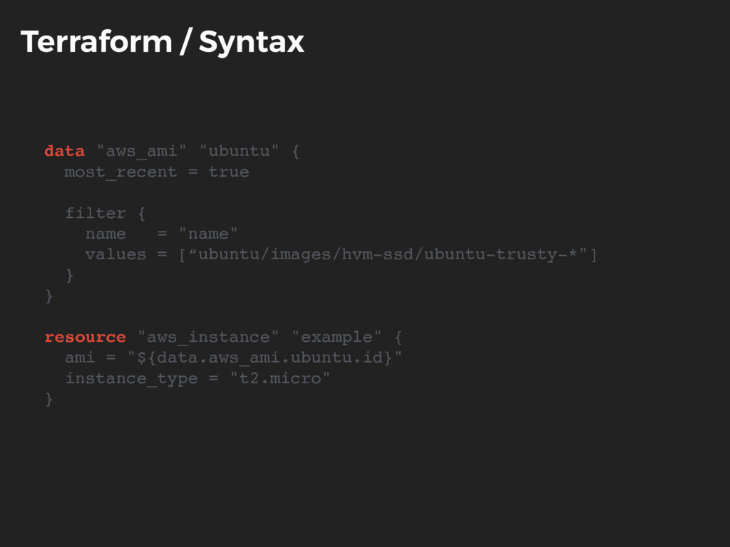 "Terraform / Syntax data ""aws_ami"" ""ubuntu"" { mo..."