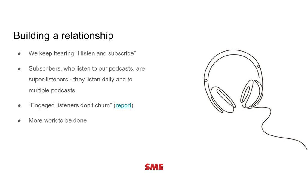"● We keep hearing ""I listen and subscribe"" ● Su..."