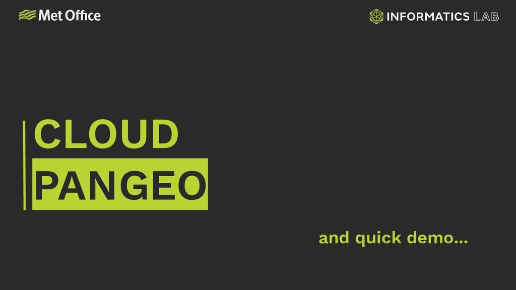 CLOUD PANGEO and quick demo...