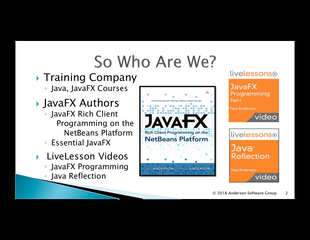 !  Training Company ◦  Java, JavaFX Courses !  ...