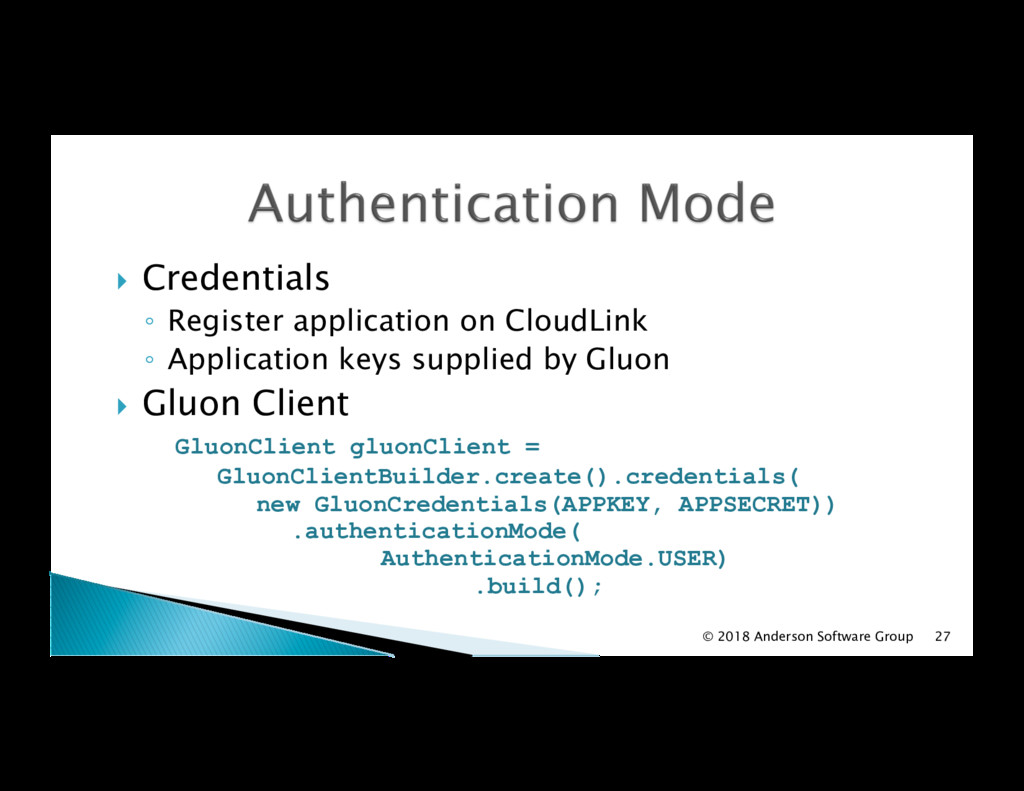 !  Credentials ◦  Register application on Cloud...