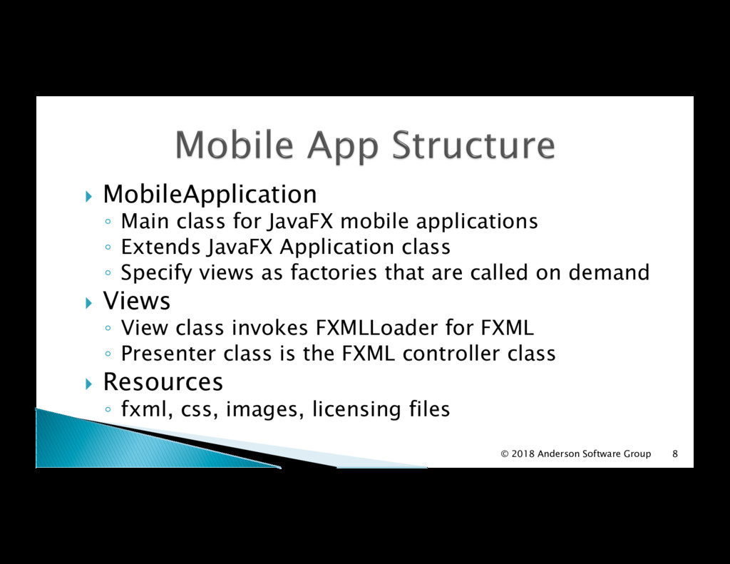 !  MobileApplication ◦  Main class for JavaFX m...