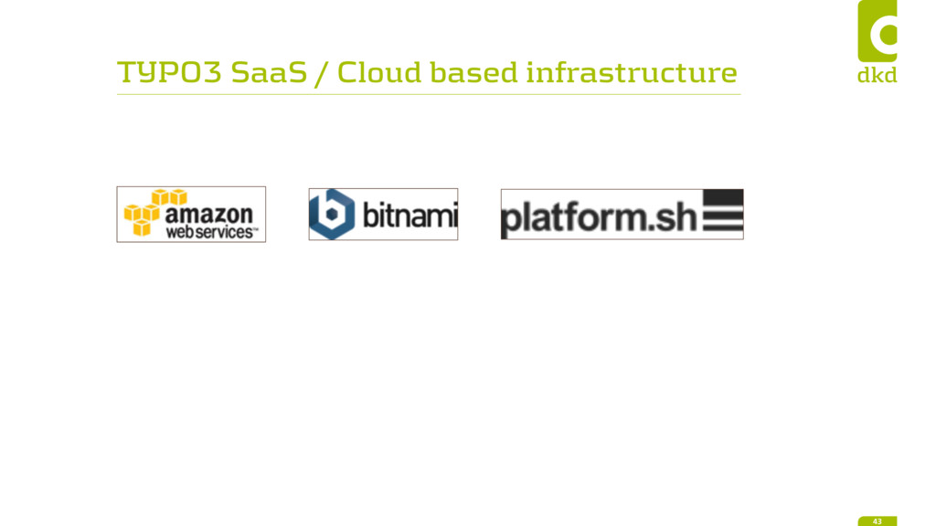 TYPO3 SaaS / Cloud based infrastructure 43
