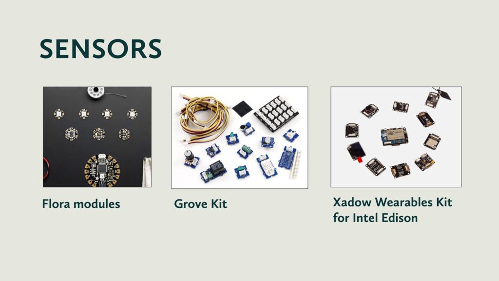 SENSORS Flora modules Grove Kit Xadow Wearables...