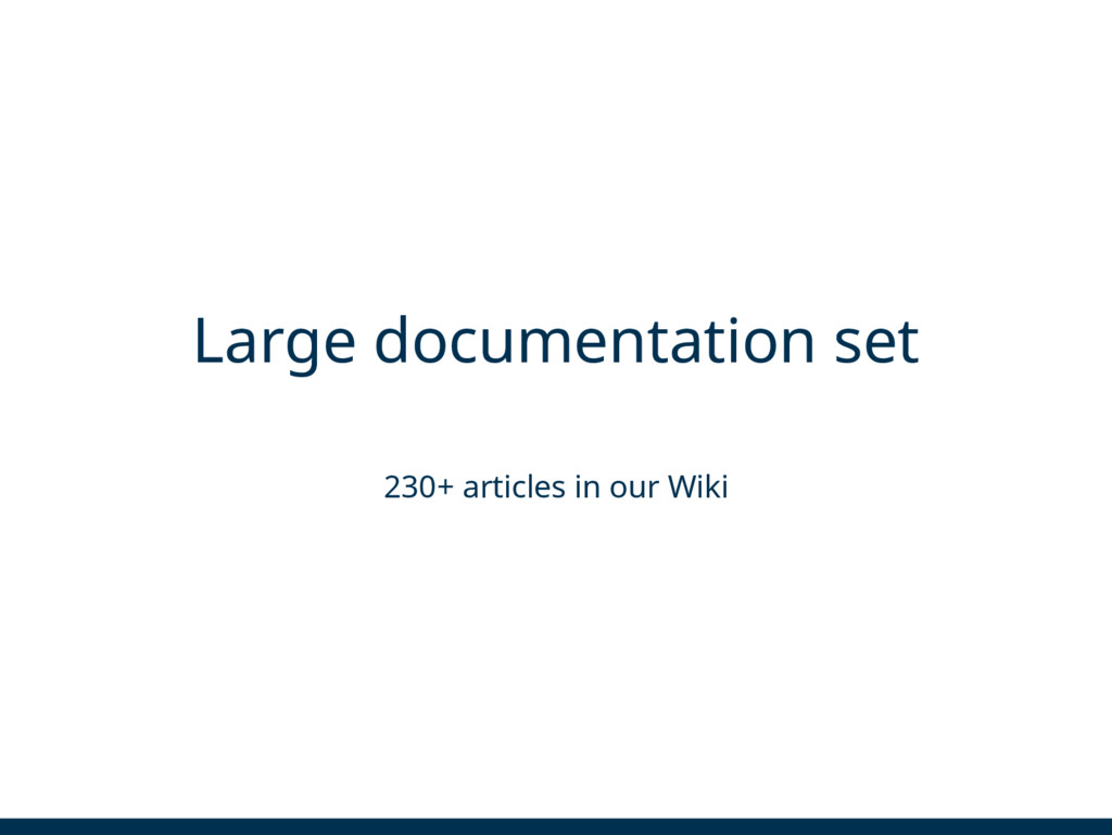 Large documentation set 230+ articles in our Wi...