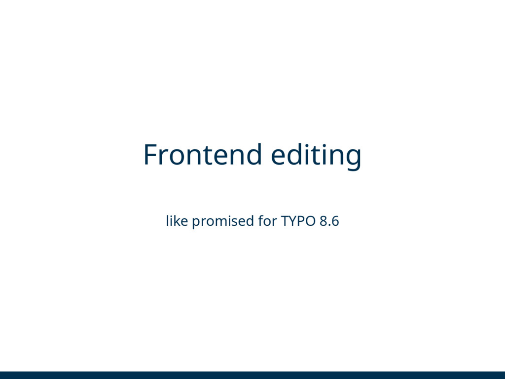 Frontend editing like promised for TYPO 8.6
